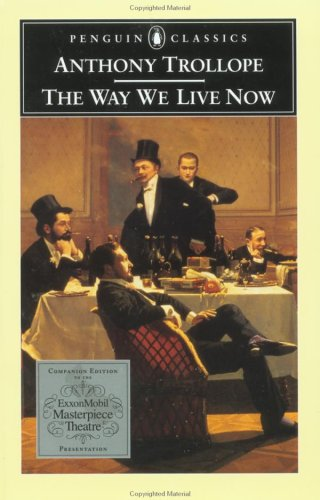 the_way_we_live_now_anthony_trollope