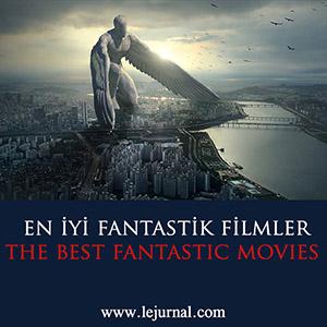 en_iyi_fantastik_filmler