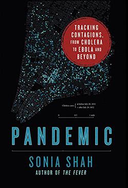 sonia_shah_pandemic