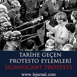 tarihe_geçen_protesto_eylemleri