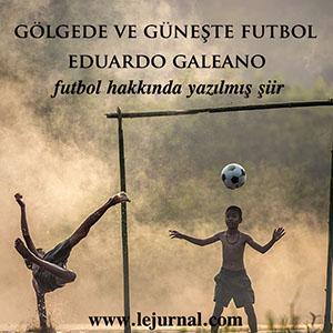 golgede_guneste_futbol_eduardo_galeano