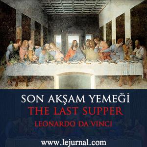 son_aksam-yemegi_tablosu_leonardo