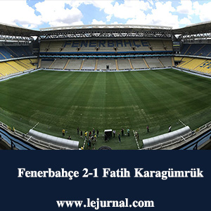 fenerbahce_2_1_fatih_karagumruk