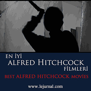 en_iyi_alfred_hitchcocok_filmleri