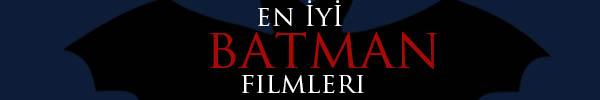 en_iyi_batman_filmleri
