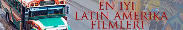 en_iyi_latin_amerika_filmleri