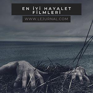 en_iyİ_hayalet_filmleri